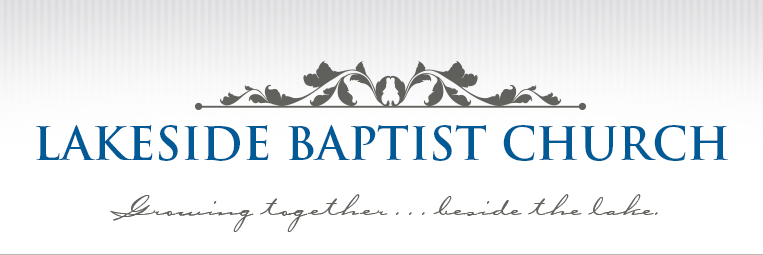 Lakeside Baptist Church - Growing together ... beside the lake.